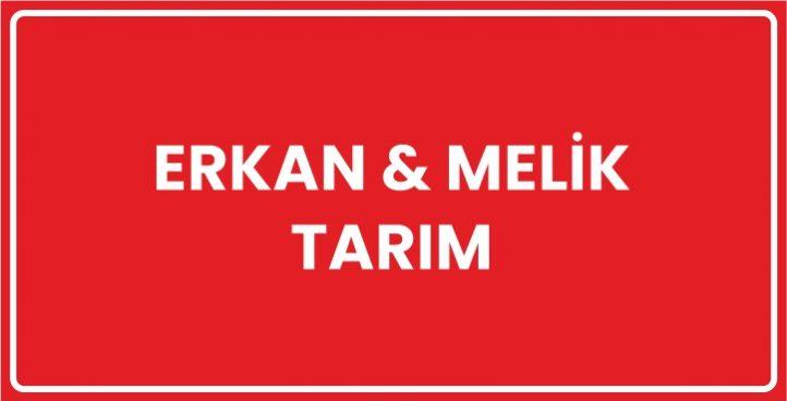 Erkan & Melik Tarım